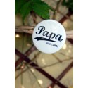 "Grand badge / magnet - Papa Since ""année"""