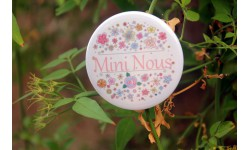 Grand badge 56 mm - Mini Nous